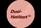 Dual-HotStart™ Technology